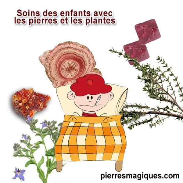 Associez les pierres aux plantes pour soulager les maladies et troubles communs de l'enfant : problèmes respiratoires, troubles du sommeil, fatigue etc.